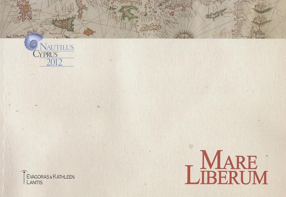 MARE LIBERUM Έκθεση αφιερωμένη στη ναυσιπλοΐα στη Μεσόγειο κατά τον 16ο και 19ο αιώνα