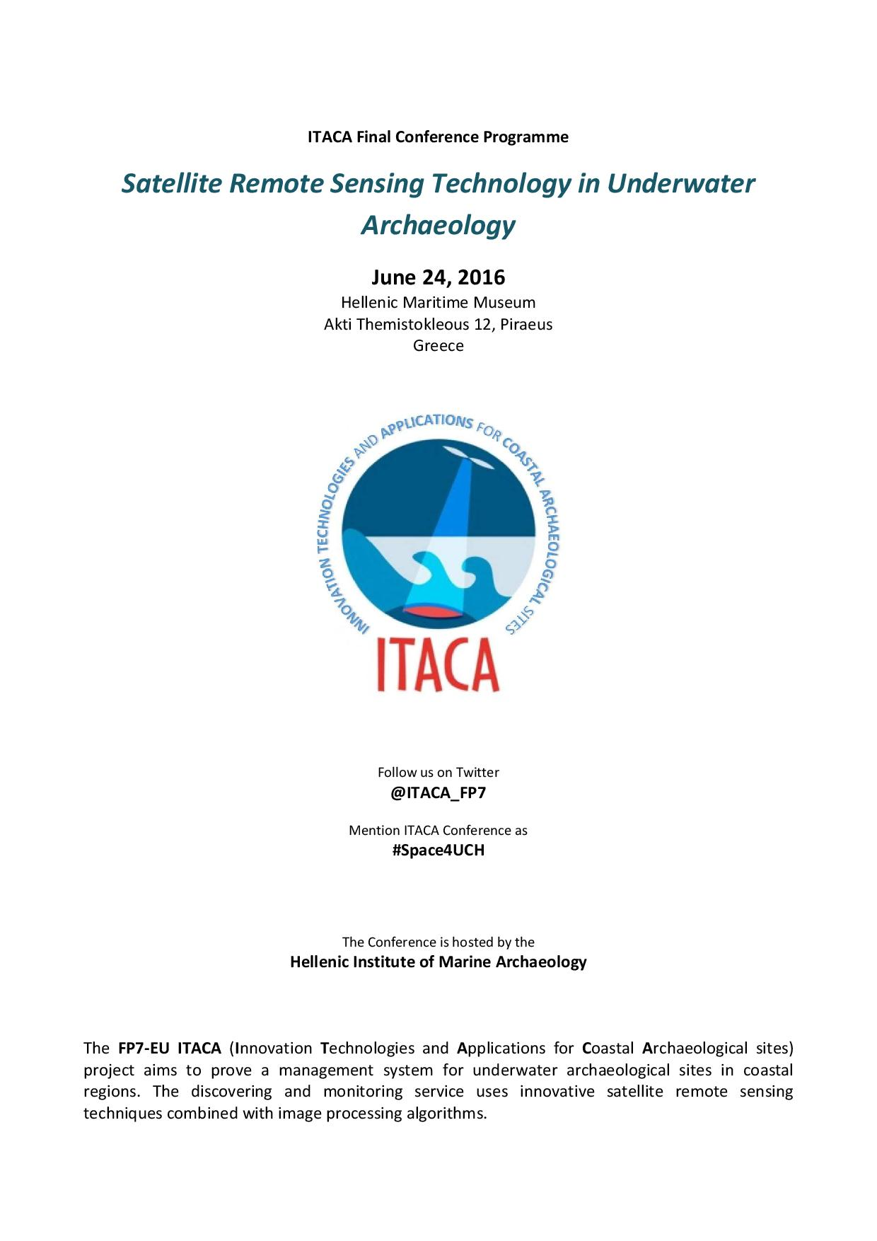 "Τελικό Συνέδριο / Final Conference ""Satelite Remote Sensing Technologies in Underwater Archaelology."""
